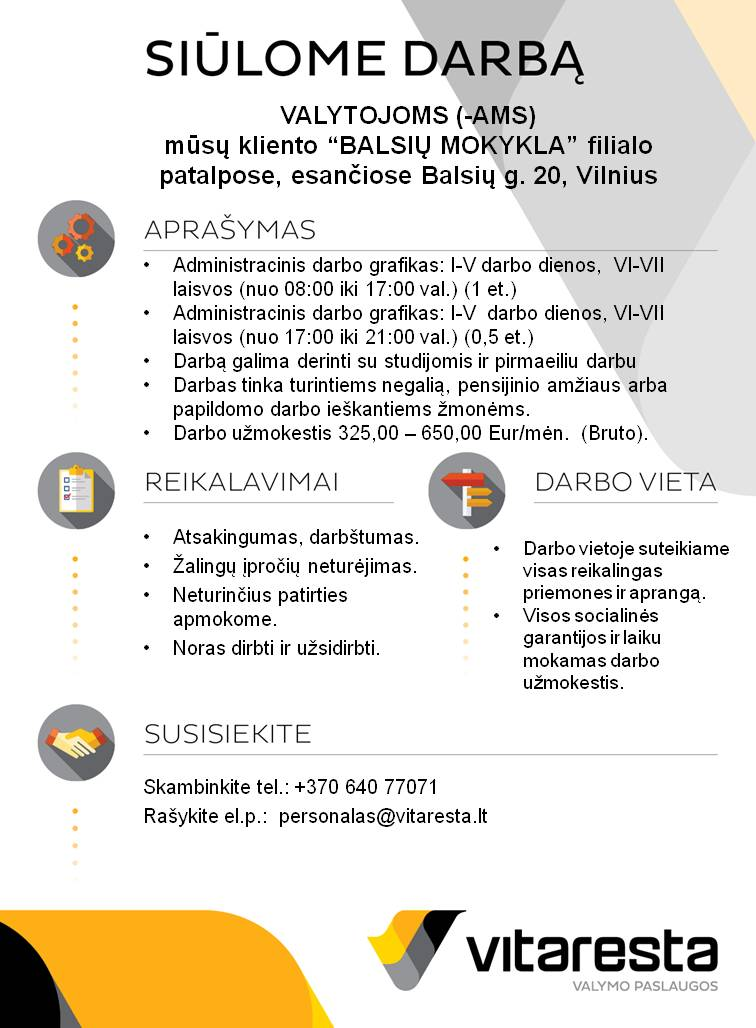 """UAB """"Vitaresta""""  siūlo darbą valytojoms (–ams) Balsių mokyklos filiale (Balsių g. 20)"""